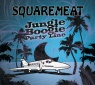 Squaremeat - Jungle Boogie Party Line